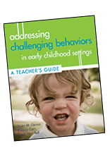 Addressing Challenging Behaviors in Early Childhood Settings