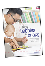 From Babbles to Books: Supporting Language and Literacy Development in Early Childhood