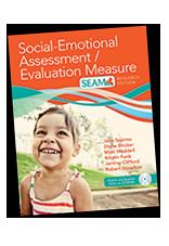 Social-Emotional Assessment/Evaluation Measure (SEAM), Revised Edition