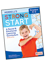 Merrell's Strong Start—Grades K-2: A Social and Emotional Learning Curriculum, Second Edition