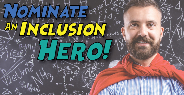 Nominate an inclusion hero!