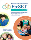 Preschool-Wide Evaluation Tool™ (PreSET™), Research Edition