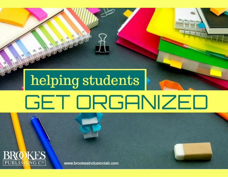 Helping All Students Get and Stay Organized